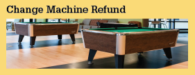 Change Machine Refunds
