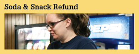 Soda and Snack Refunds