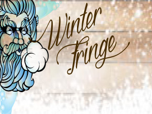 Winter Fringe: UWO Production
