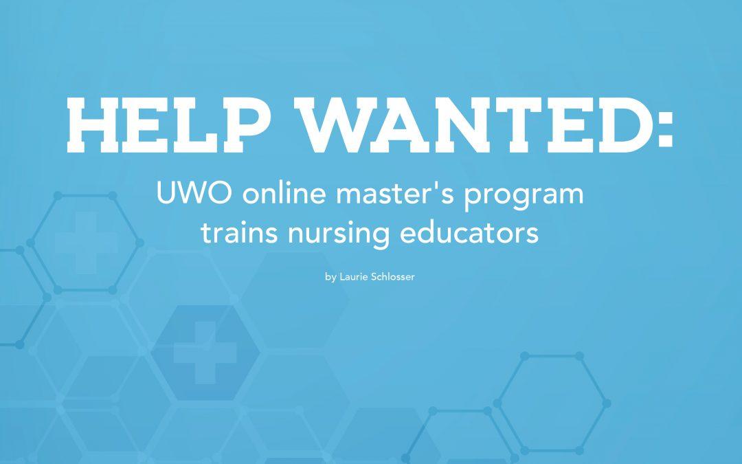 Help wanted: UWO online master's program trains nursing educators