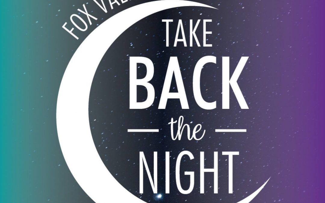 Fox Valley Take Back the Night