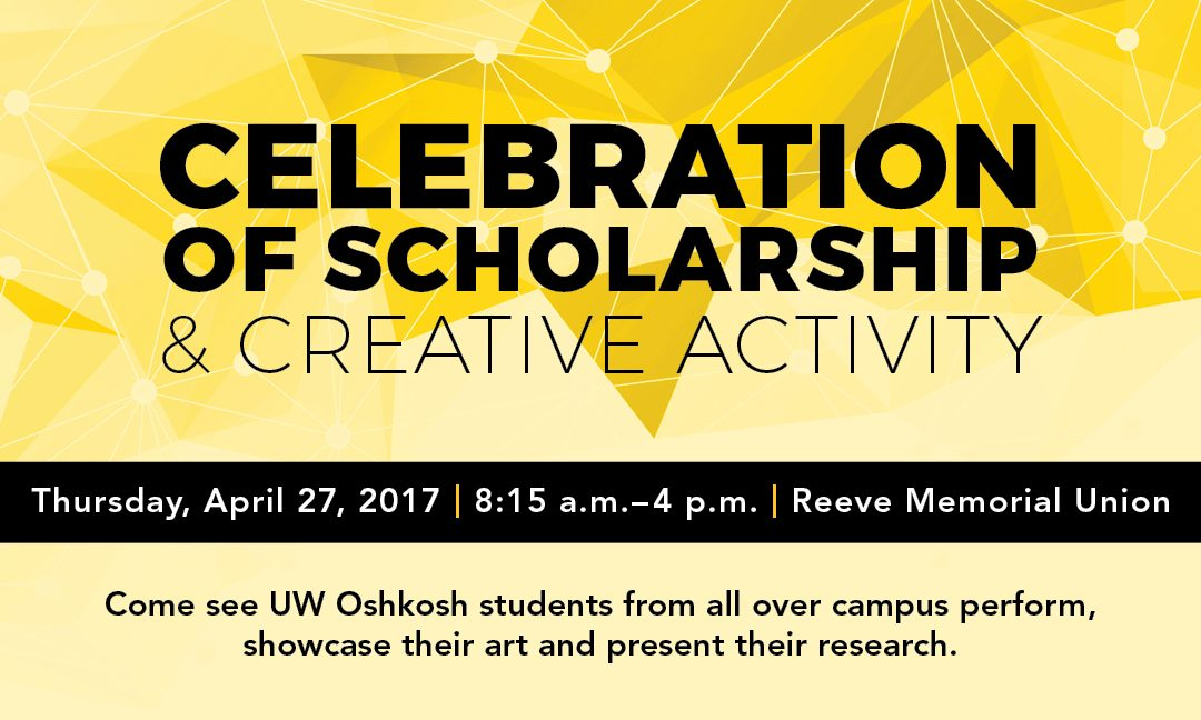 Celebration of Scholarship and Creative Activity to showcase student work