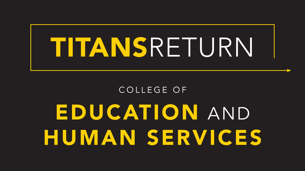 Titans Return: College of Education and Human Services update for fall 2020