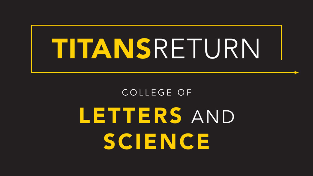 Titans Return: College of Letters and Science update for fall 2020