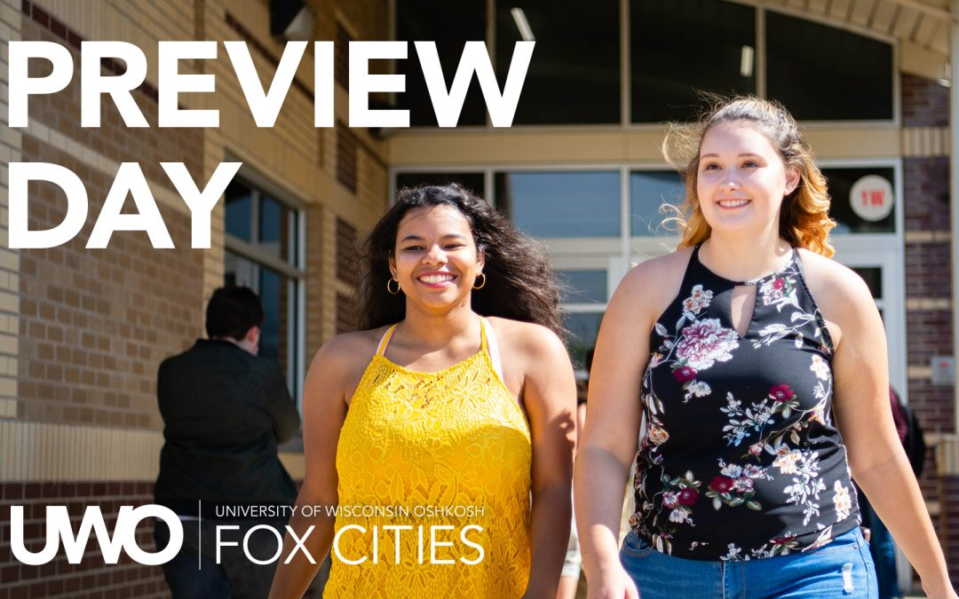 Fox Cities Campus Preview Day