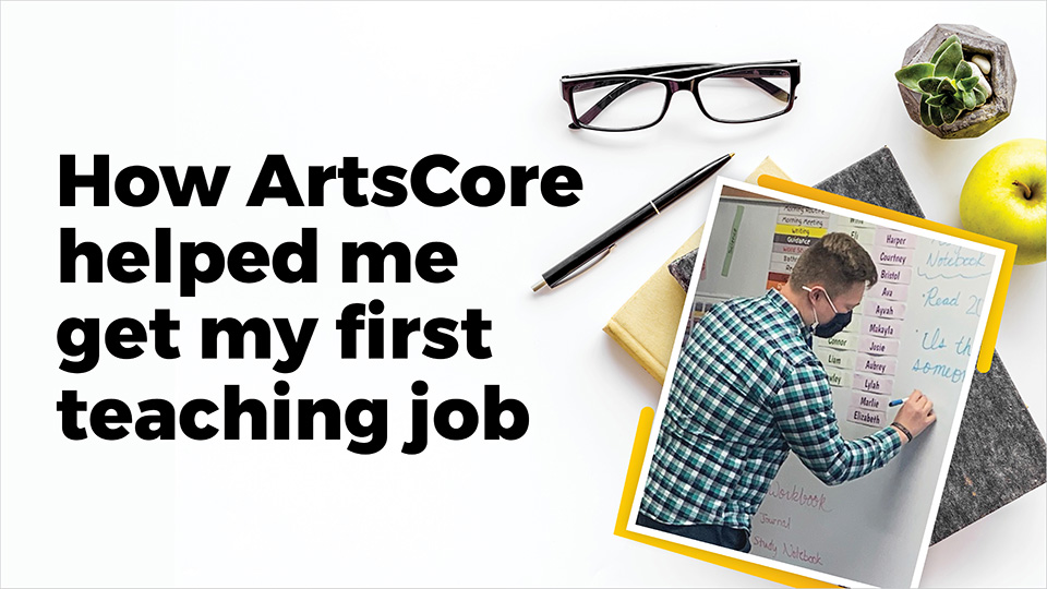 Through ArtsCore, teachers of today guide the teachers of tomorrow